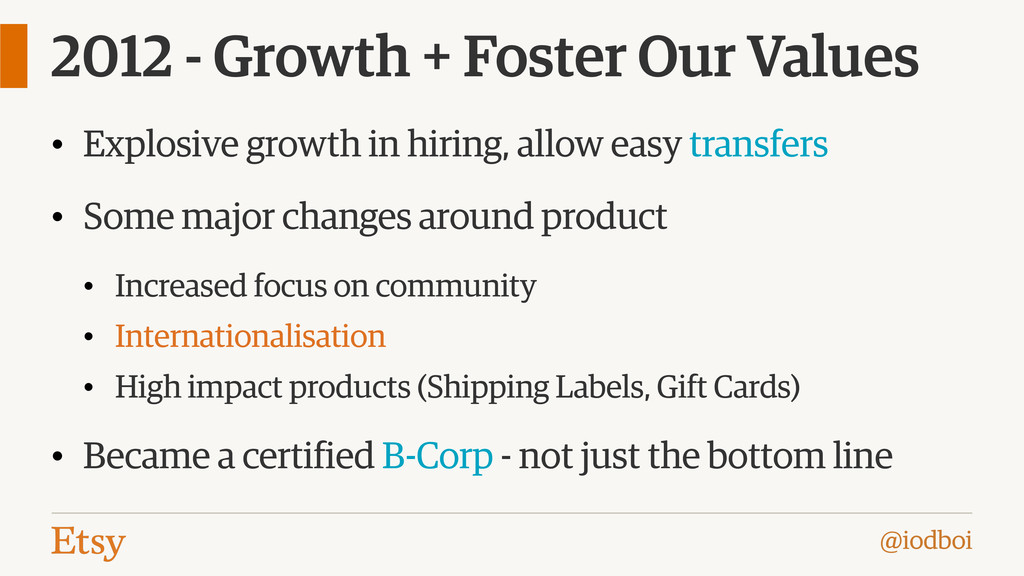 @iodboi 2012 - Growth + Foster Our Values • Exp...