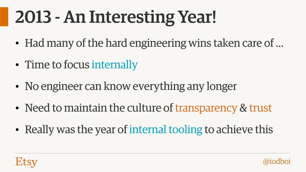 @iodboi 2013 - An Interesting Year! • Had many ...