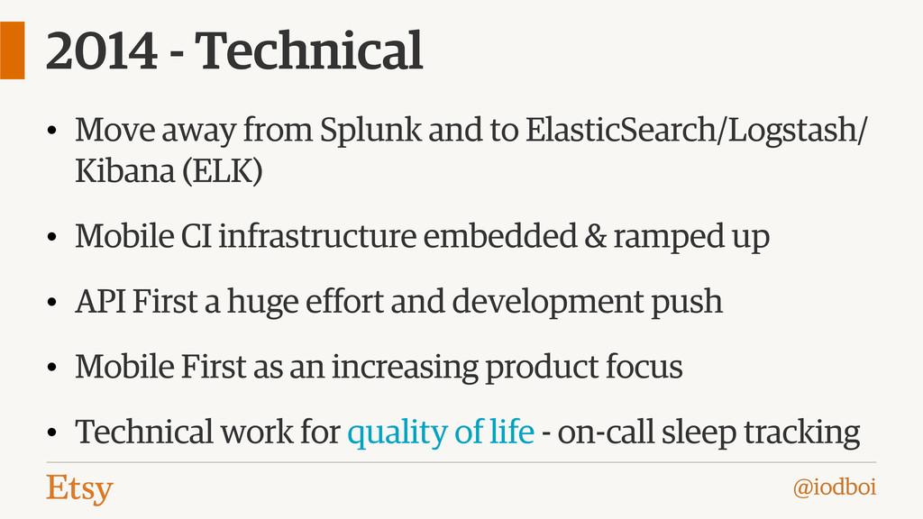 @iodboi 2014 - Technical • Move away from Splun...