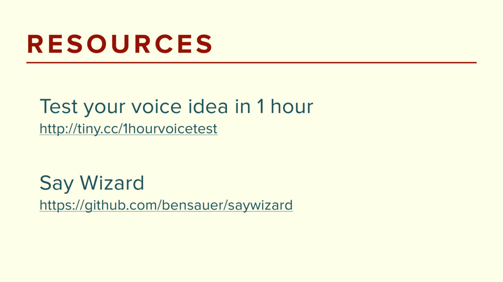 RESOURCES Test your voice idea in 1 hour http:...