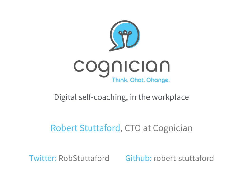 Digital self-coaching, in the workplace Robert ...
