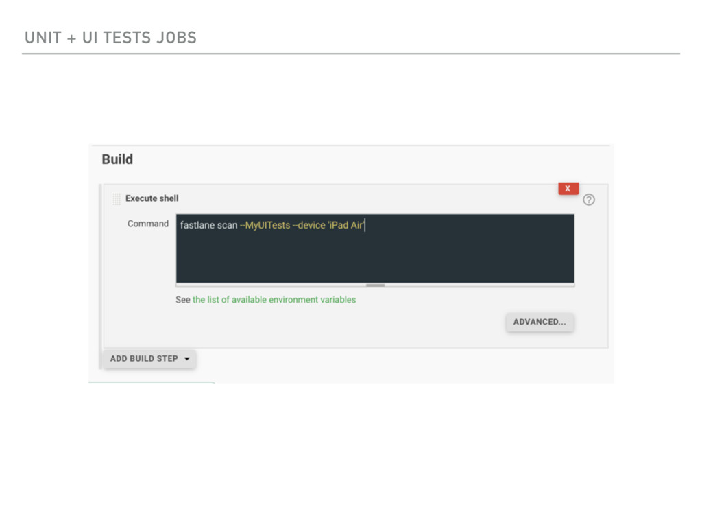 UNIT + UI TESTS JOBS