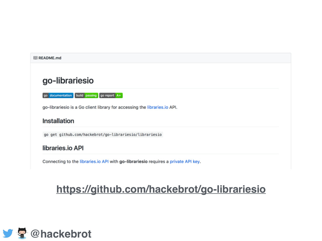 https://github.com/hackebrot/go-librariesio @ha...
