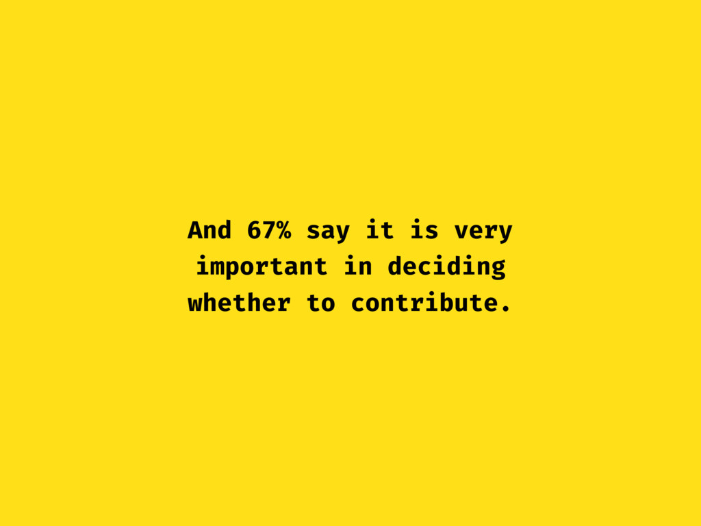 And 67% say it is very important in deciding wh...