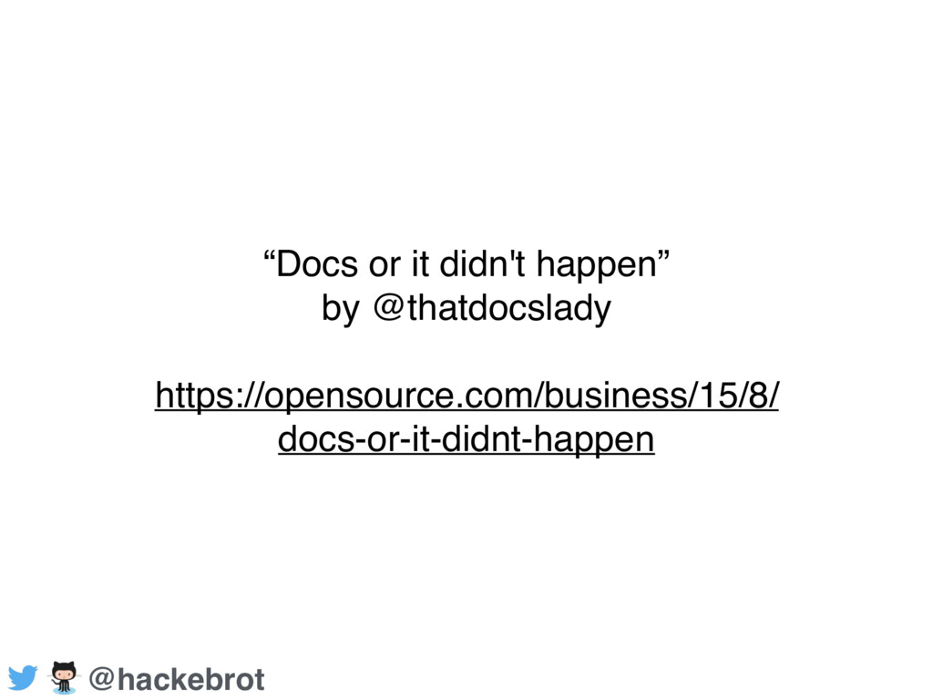 """Docs or it didn't happen"" by @thatdocslady htt..."
