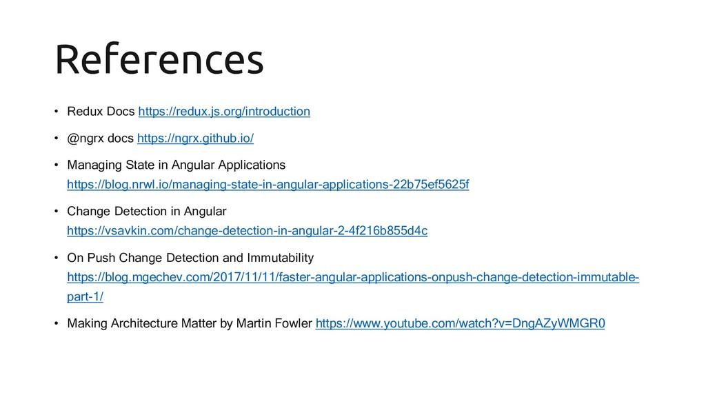 References • Redux Docs https://redux.js.org/in...