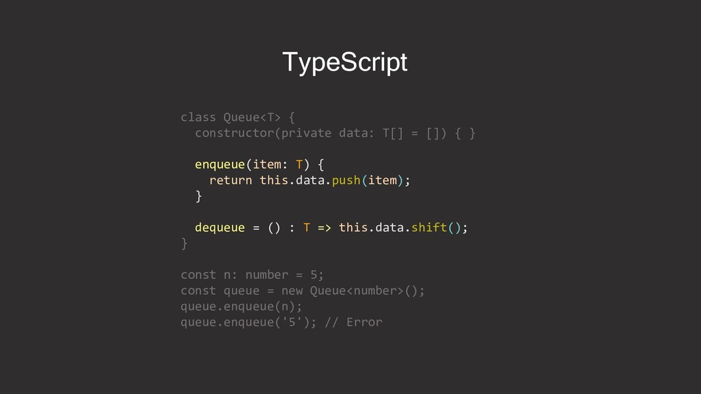 class Queue<T> { constructor(private data: T[] ...