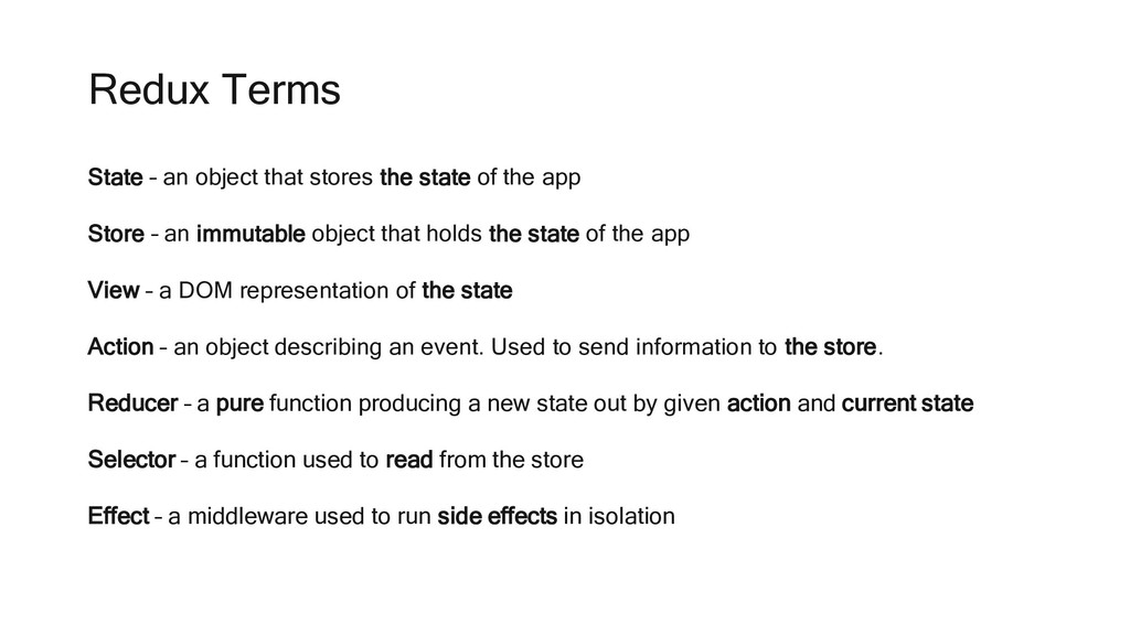 Redux Terms State – an object that stores the s...