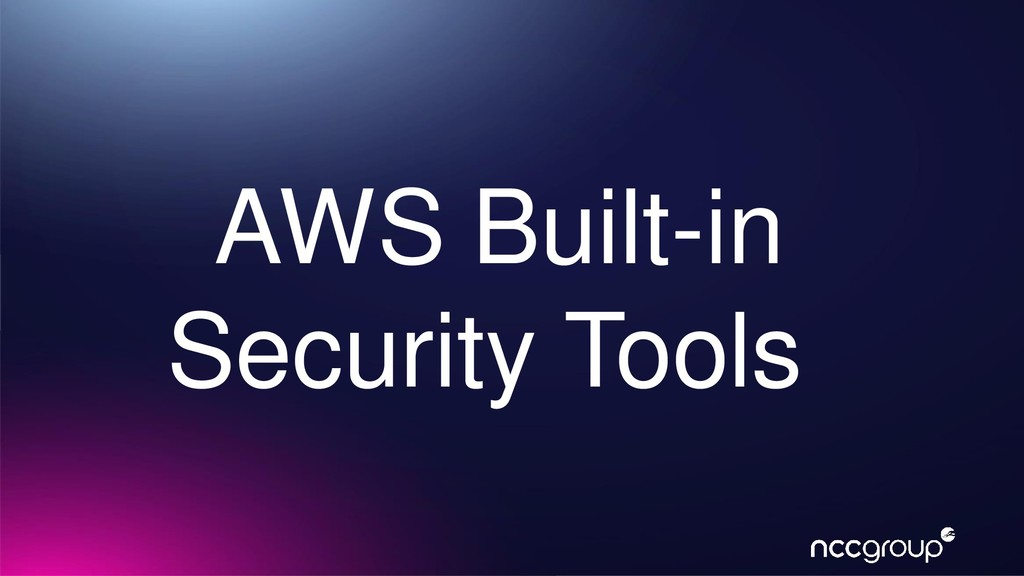 AWS Built-in Security Tools