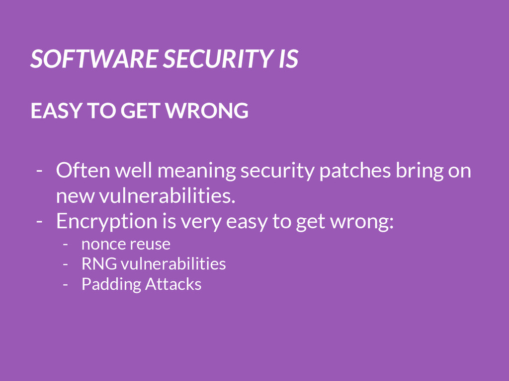 SOFTWARE SECURITY IS EASY TO GET WRONG - Often ...