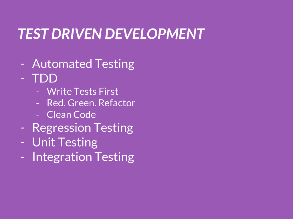 TEST DRIVEN DEVELOPMENT - Automated Testing - T...