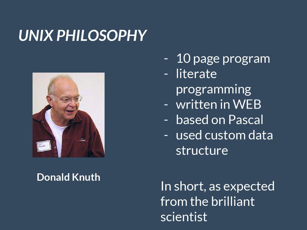 UNIX PHILOSOPHY Donald Knuth - 10 page program ...