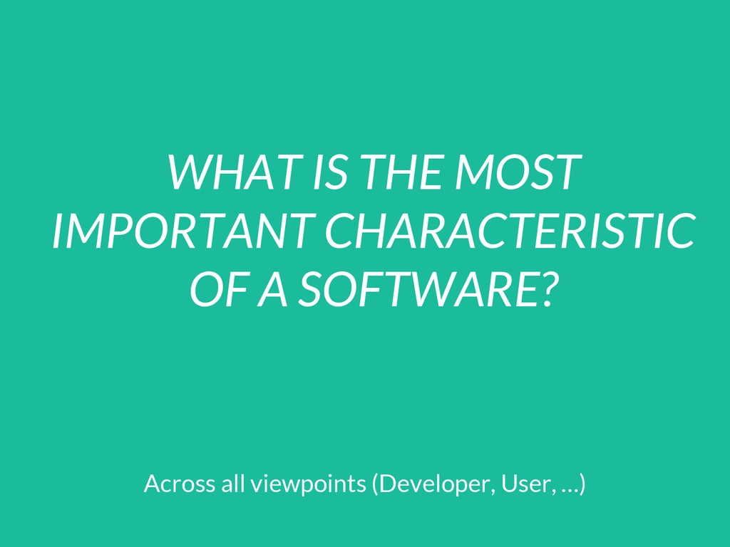 WHAT IS THE MOST IMPORTANT CHARACTERISTIC OF A ...