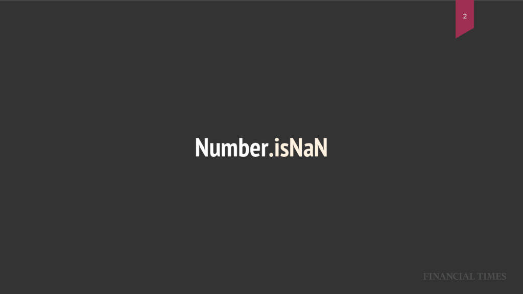 Number.isNaN 2
