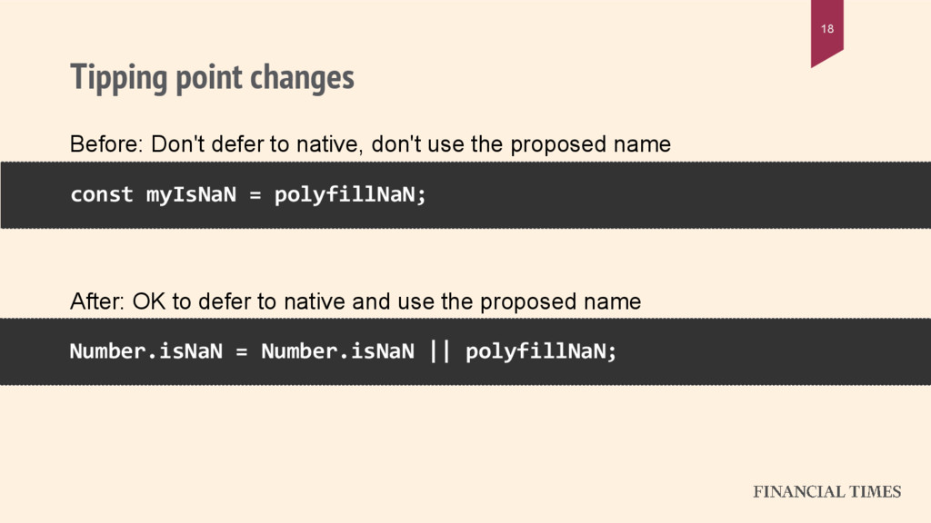 Tipping point changes 18 const myIsNaN = polyfi...