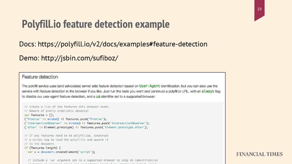 Polyfill.io feature detection example 23 Docs: ...