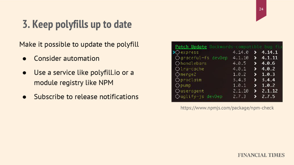 3. Keep polyfills up to date Make it possible t...