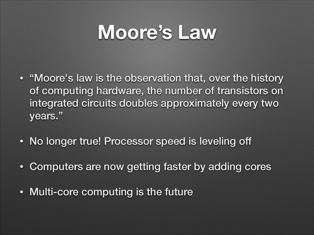 """Moore's Law • """"Moore's law is the observation t..."""