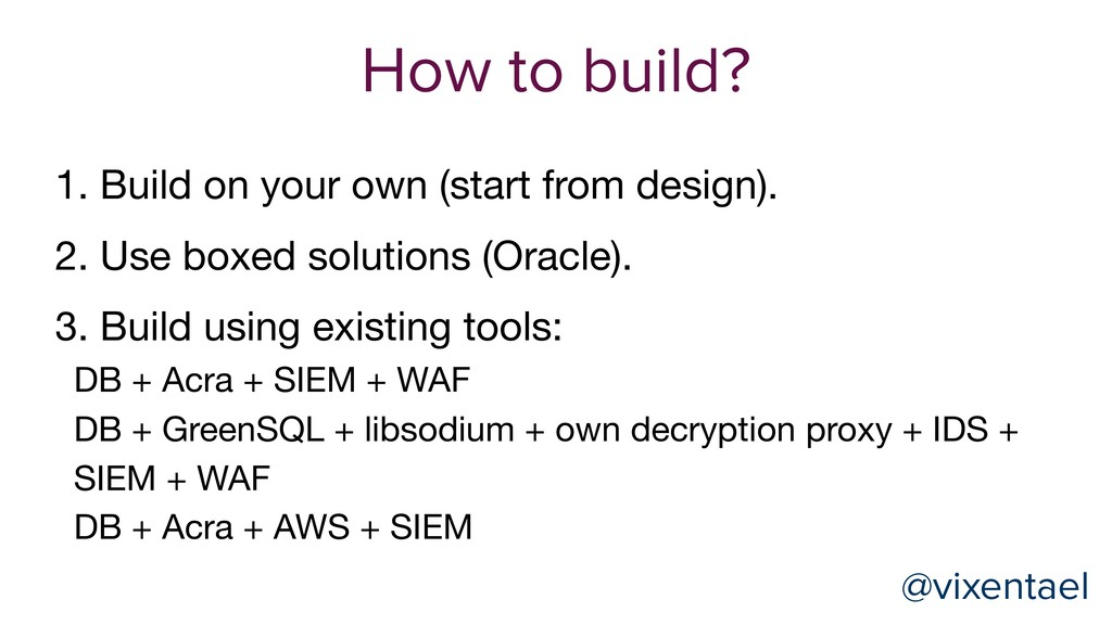 @vixentael How to build? 1. Build on your own (...