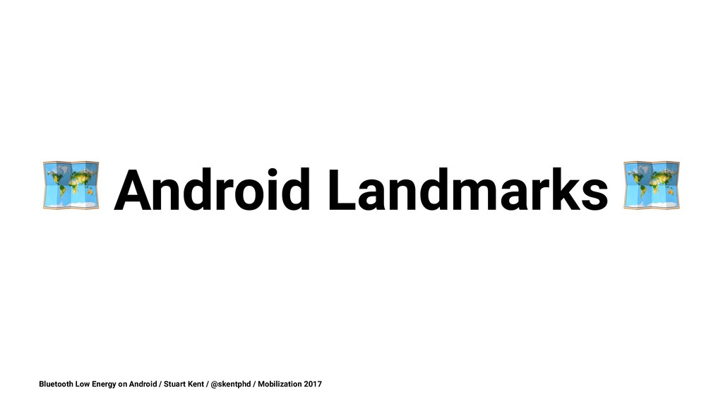 ! Android Landmarks Bluetooth Low Energy on And...