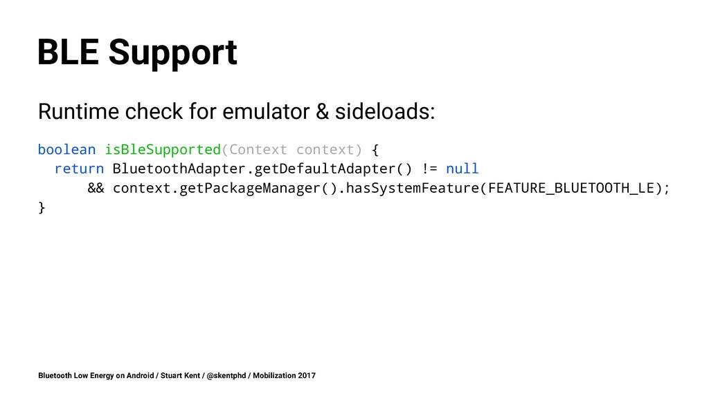 BLE Support Runtime check for emulator & sidelo...