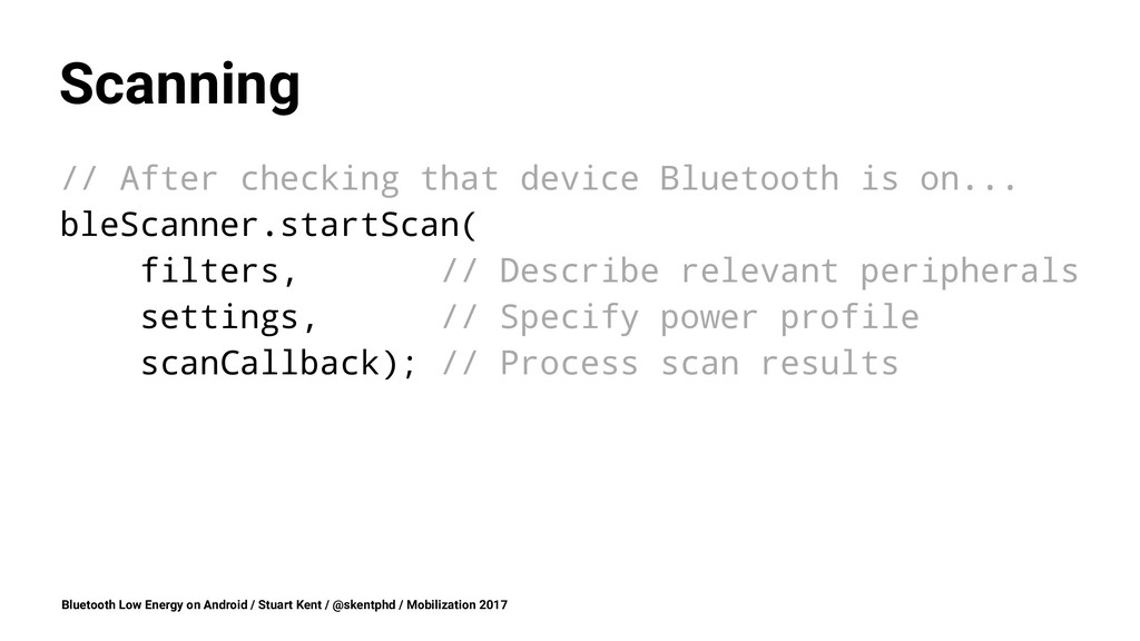 Scanning // After checking that device Bluetoot...