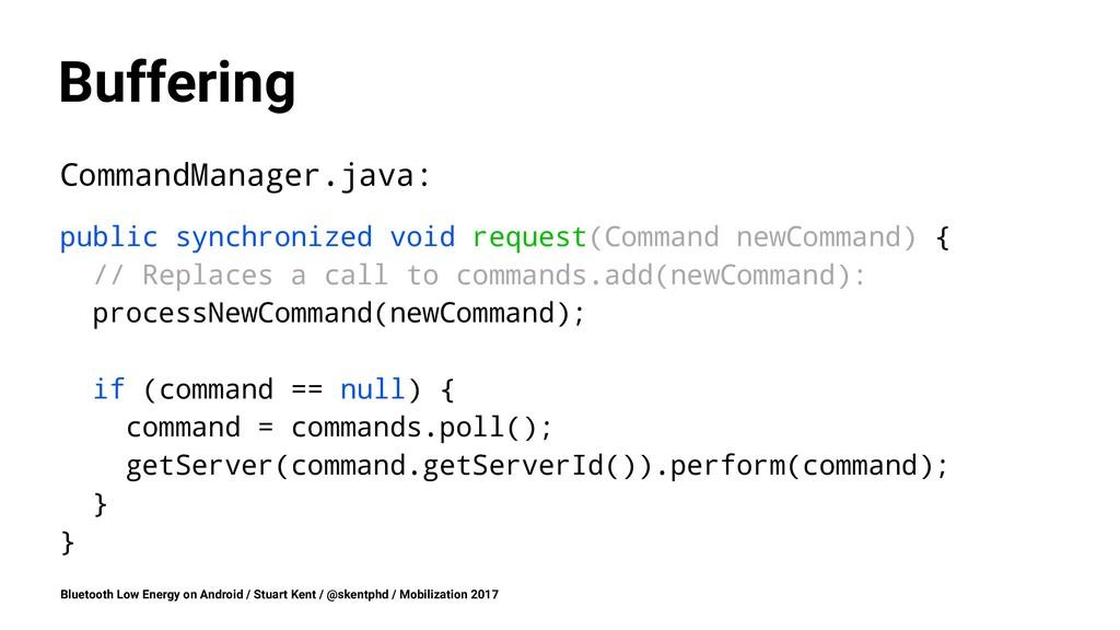 Buffering CommandManager.java: public synchroni...