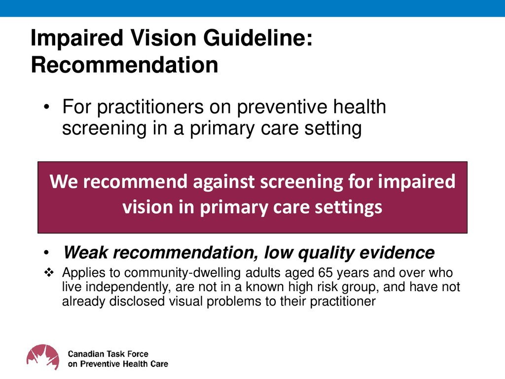Impaired Vision Guideline: Recommendation • For...