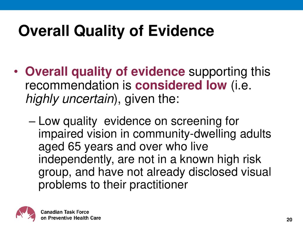 Overall Quality of Evidence • Overall quality o...