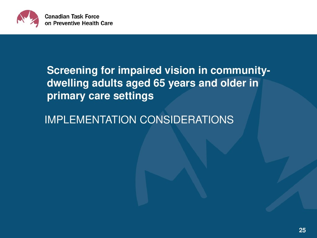 IMPLEMENTATION CONSIDERATIONS Screening for imp...
