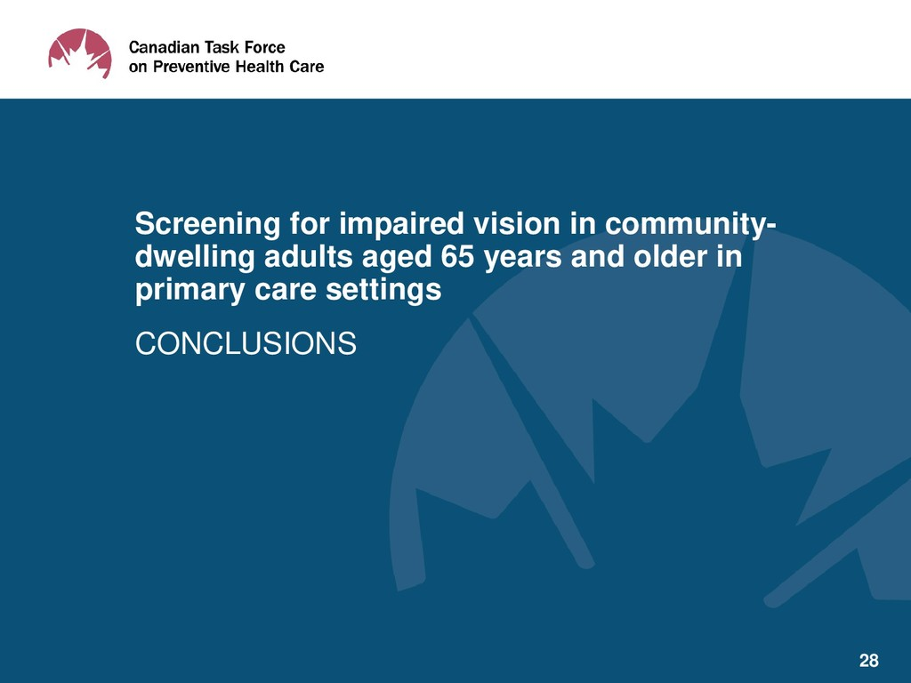CONCLUSIONS Screening for impaired vision in co...