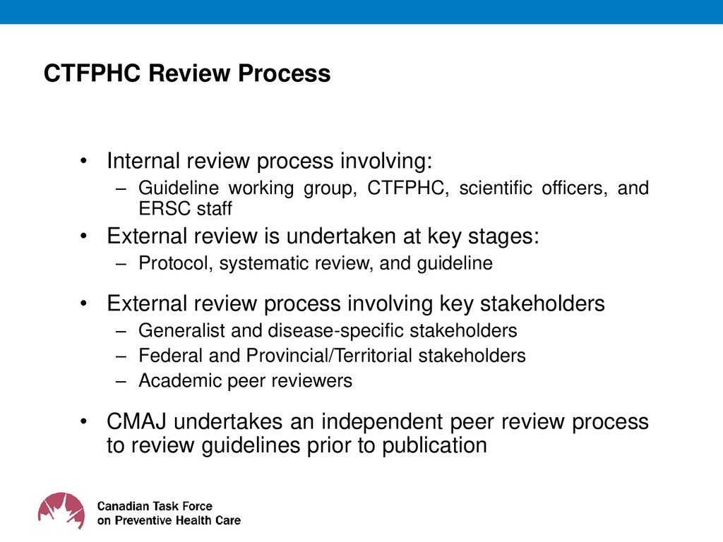 CTFPHC Review Process • Internal review process...