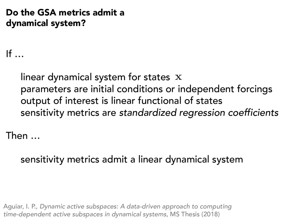 Do the GSA metrics admit a dynamical system? If...