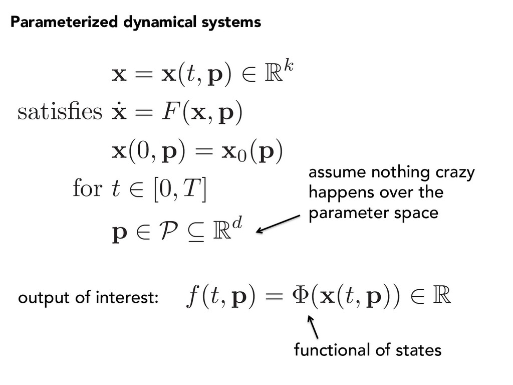 Parameterized dynamical systems x = x( t, p) 2 ...