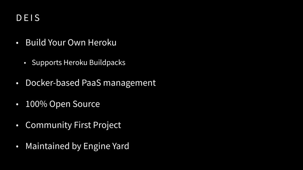 D E I S • Build Your Own Heroku • Supports Hero...