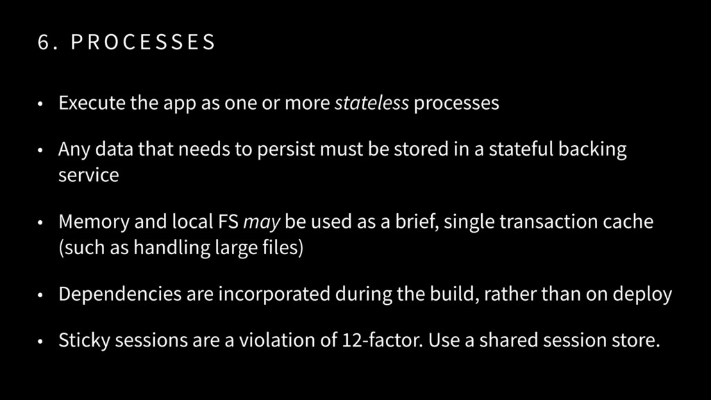 6 . P R O C E SS E S • Execute the app as one o...