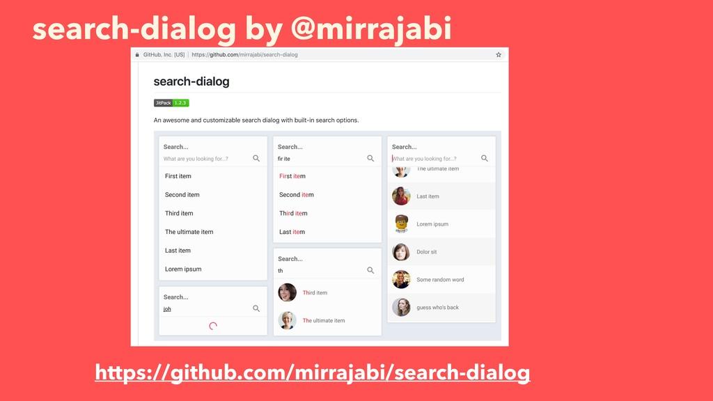 search-dialog by @mirrajabi https://github.com/...