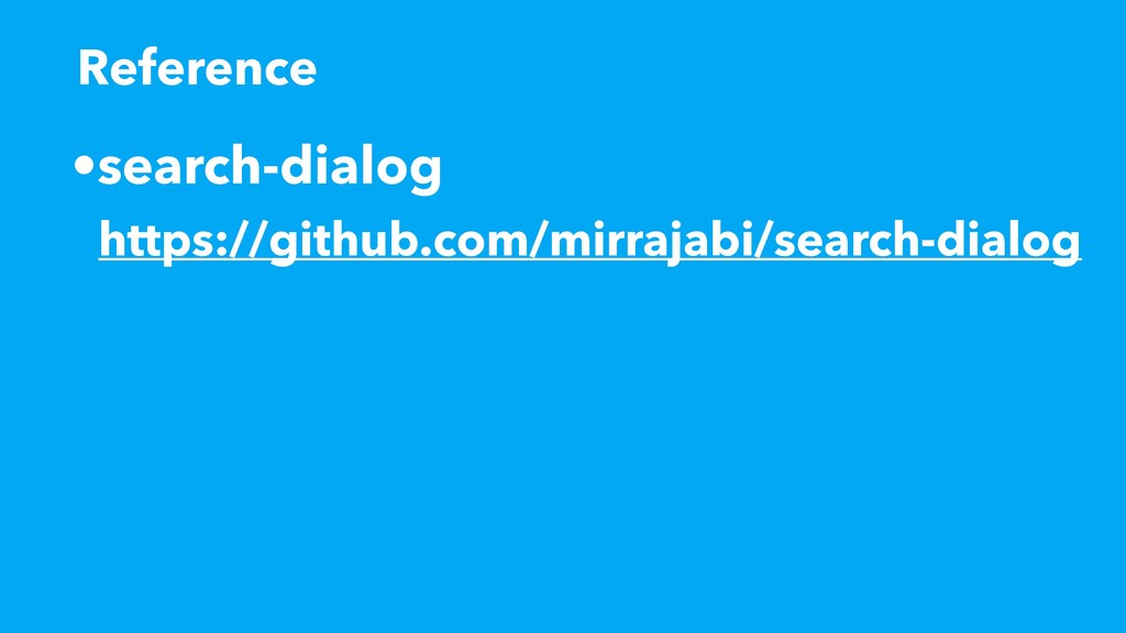 •search-dialog https://github.com/mirrajabi/se...