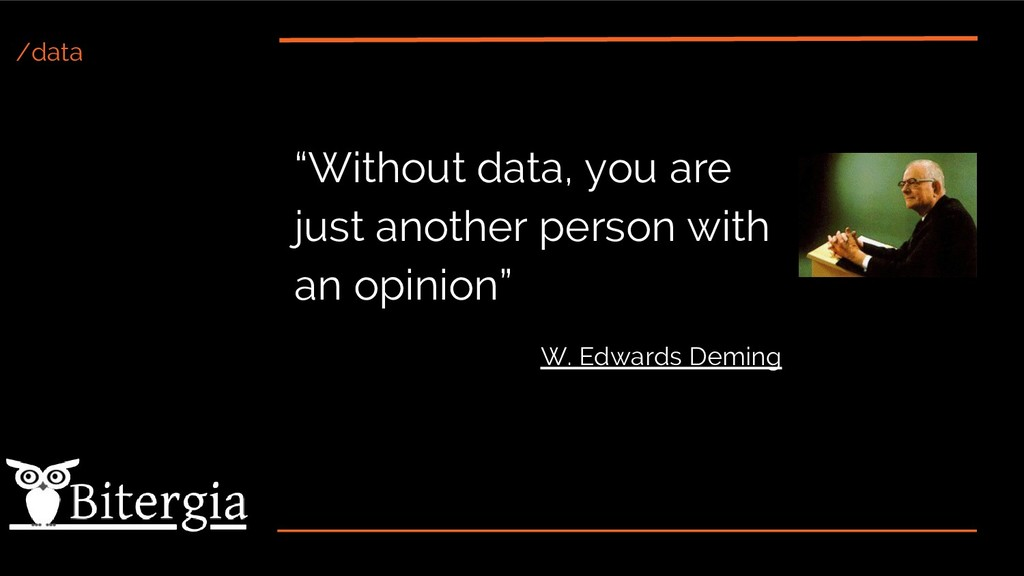 "/data ""Without data, you are just another perso..."