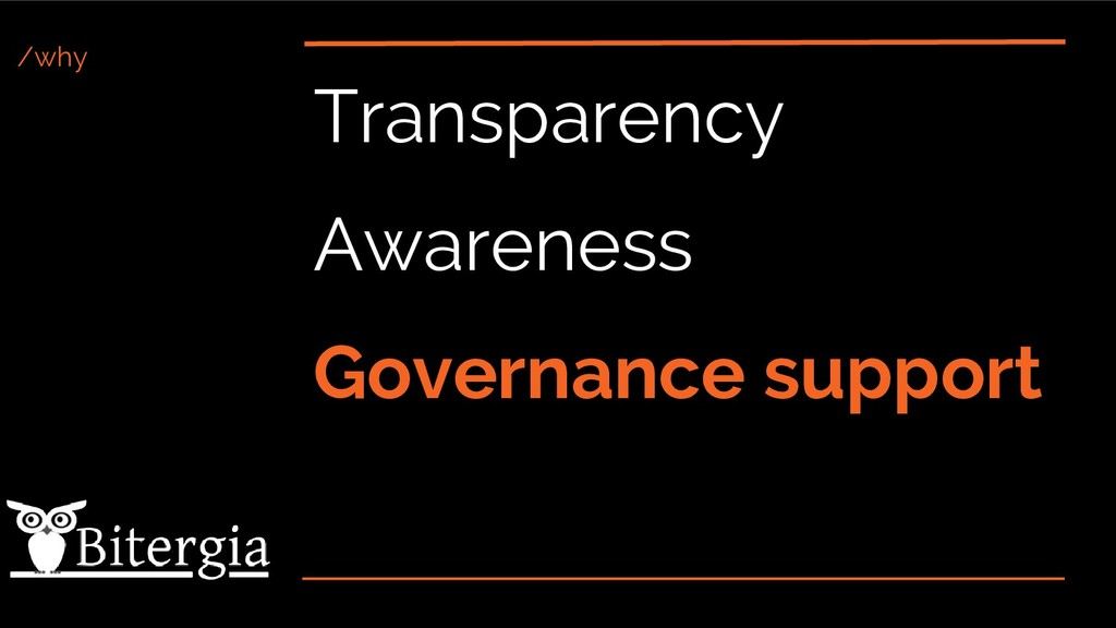 /why Transparency Awareness Governance support
