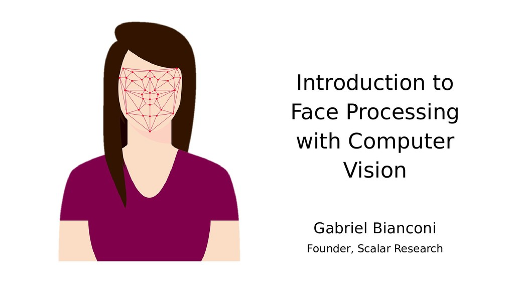 Introduction to Face Processing with Computer V...