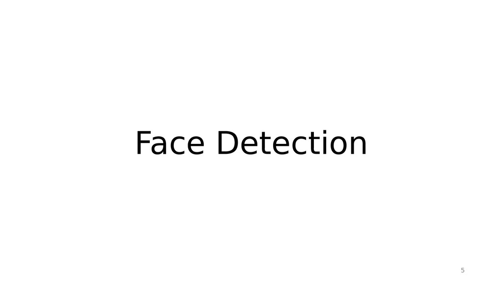 5 Face Detection