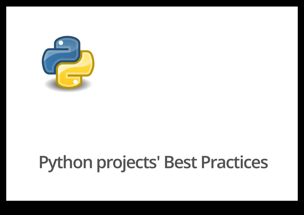 Python projects' Best Practices