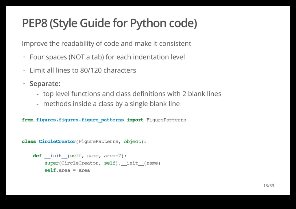 PEP8 (Style Guide for Python code) Improve the ...