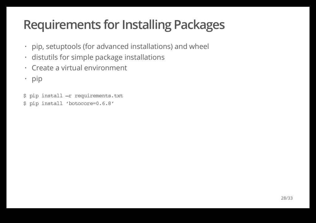 Requirements for Installing Packages pip, setup...