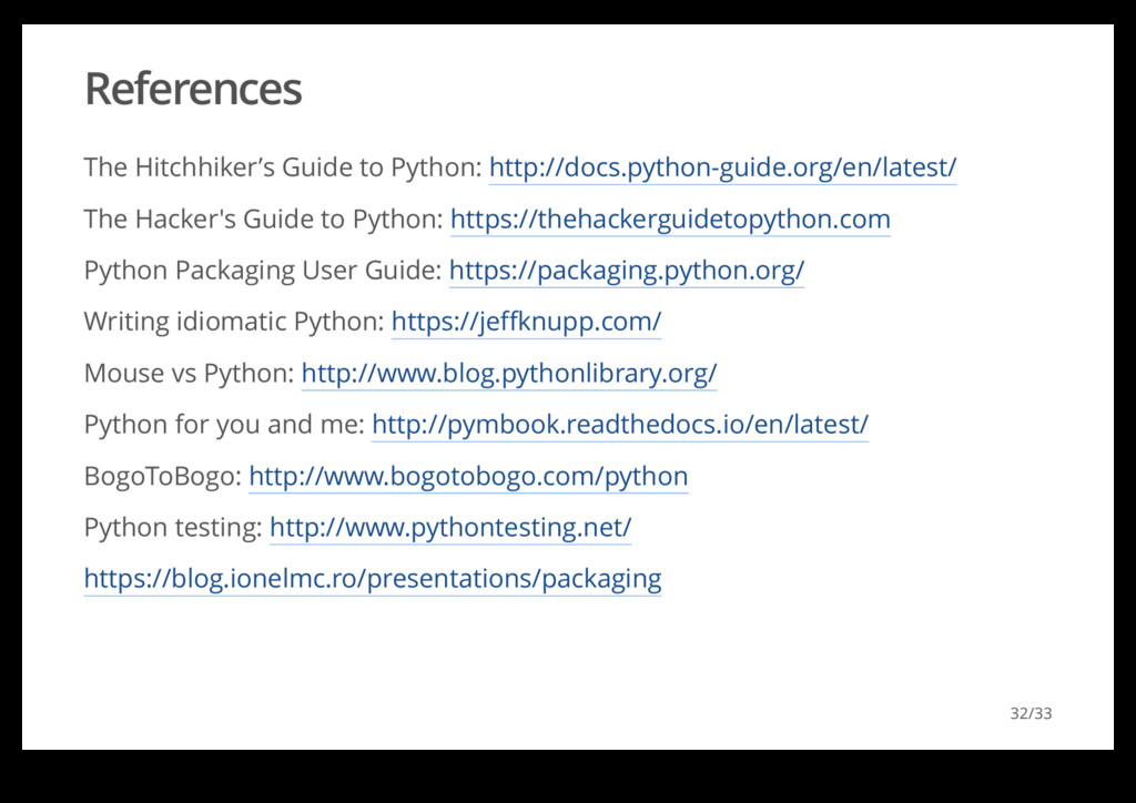 References The Hitchhiker's Guide to Python: ht...