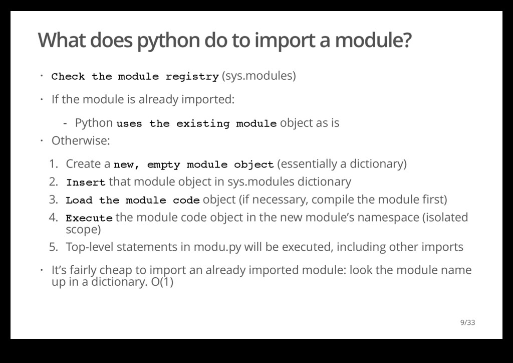 What does python do to import a module? Check t...
