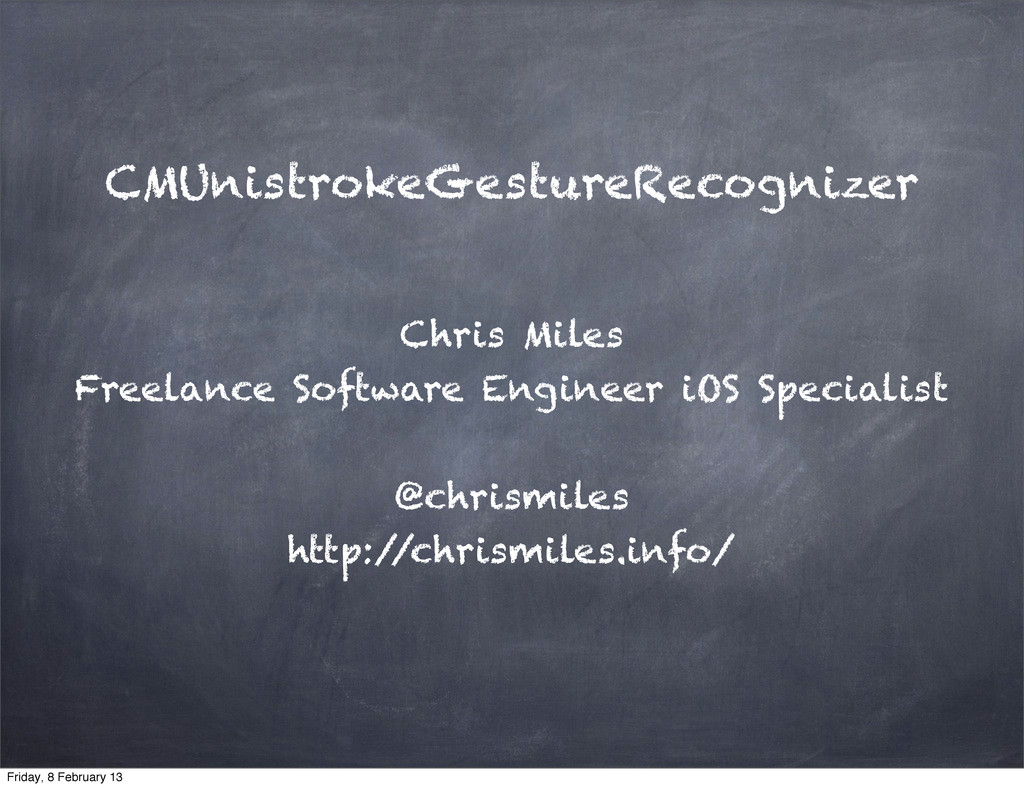 CMUnistrokeGestureRecognizer Chris Miles Freela...