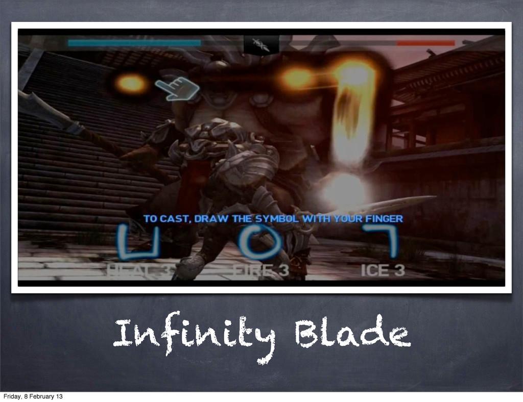 Infinity Blade Friday, 8 February 13