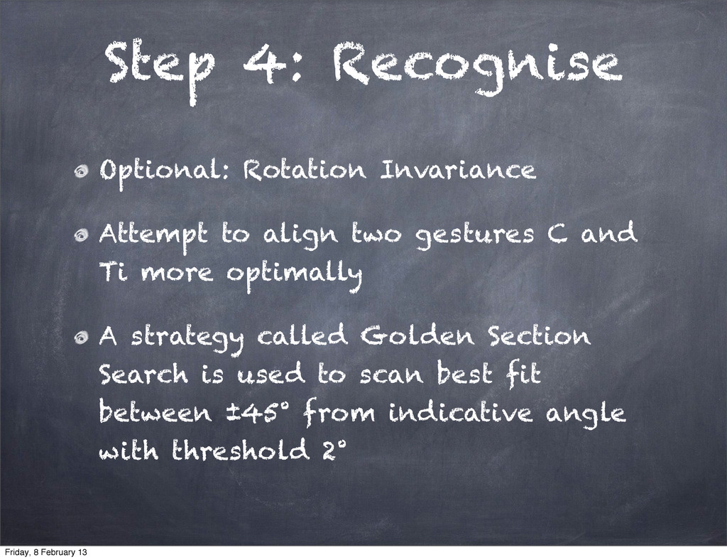 Step 4: Recognise Optional: Rotation Invariance...
